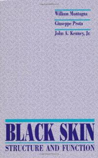 Black Skin - Structure and Function