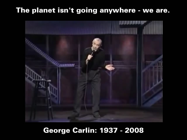 Saving the Planet - George Carlin