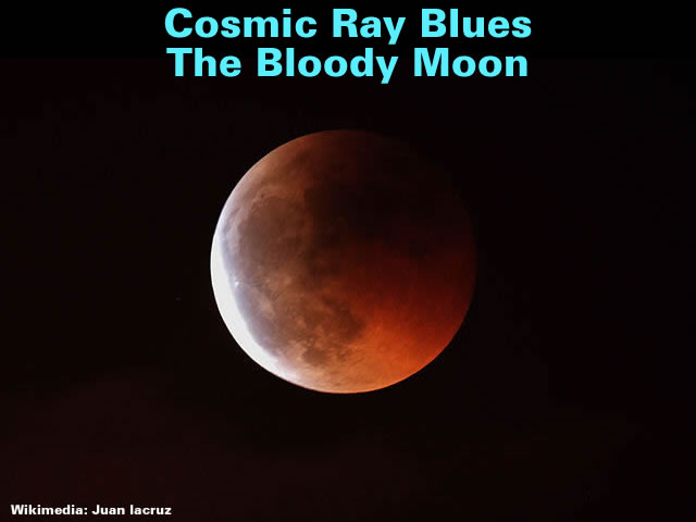 Cosmic Ray Blues - The Bloody Moon