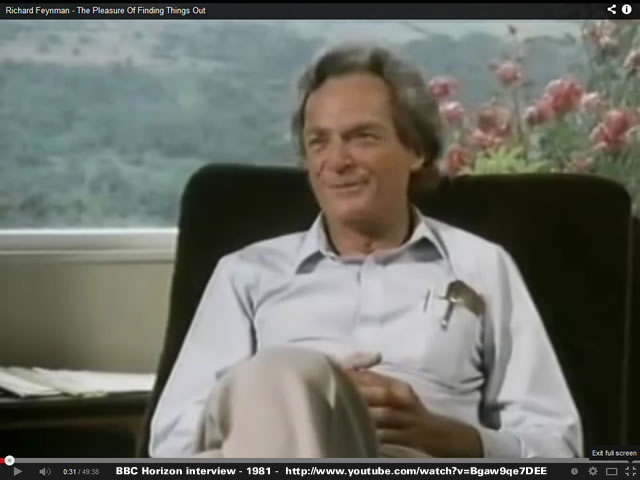 Richard Feynman - The Pleasure Of Finding Things Out