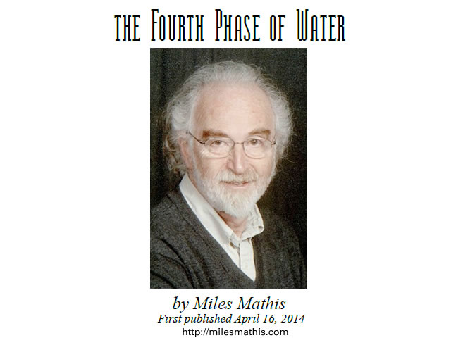Miles Mathis - The Fourth Phase of Water