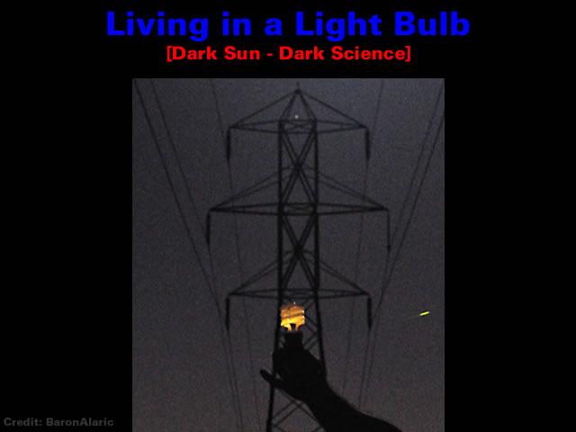 Living in a Light Bulb