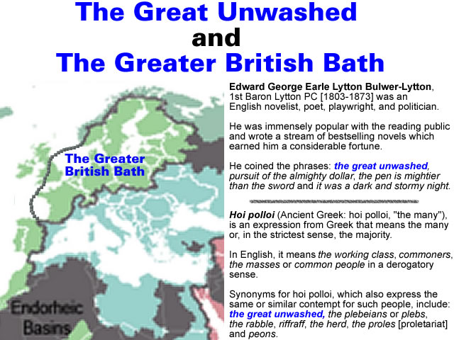 The Great Unwashed and the Bath