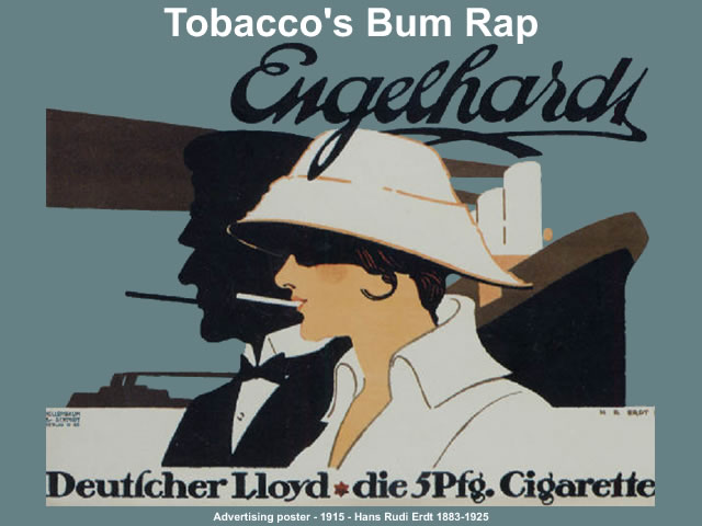 Tobacco's Bum Rap