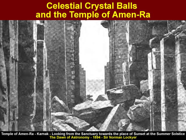 Celestial Crystal Balls and the Temple of Amen-Ra