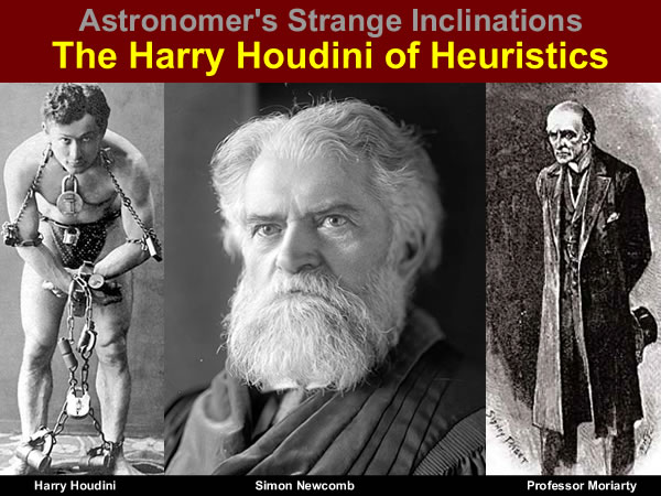 Harry Houdini Heuristics
