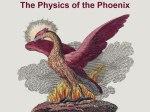 The Physics of the Phoenix