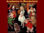 Academics In Wonderland