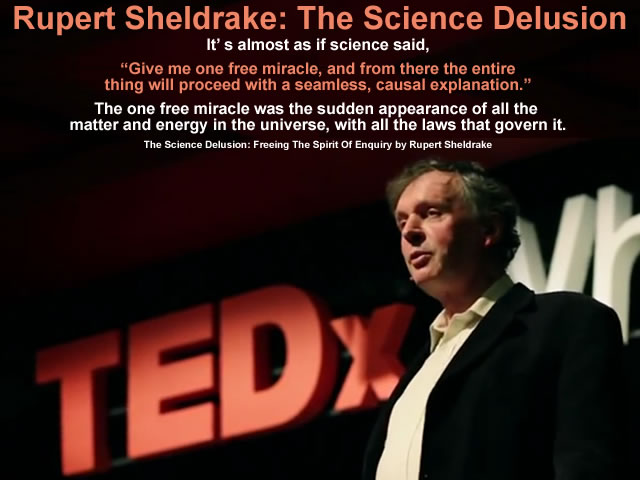 Rupert Sheldrake - The Science Delusion