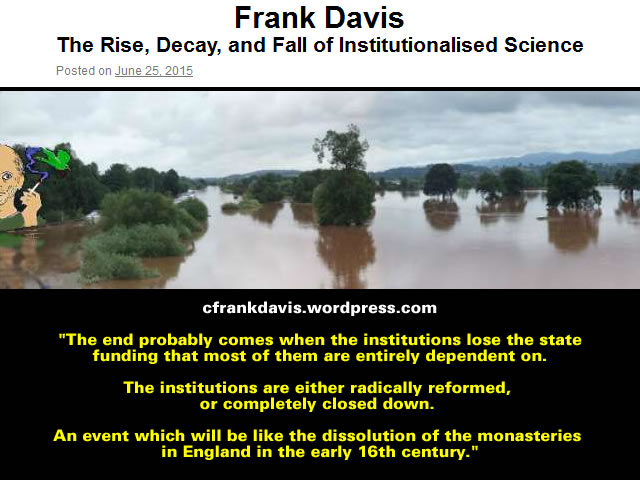 The Rise, Decay, and Fall of Institutionalised Science