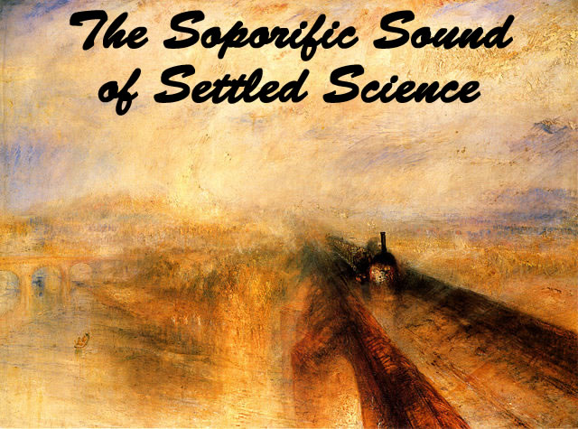 The Soporific Sound of Settled Science