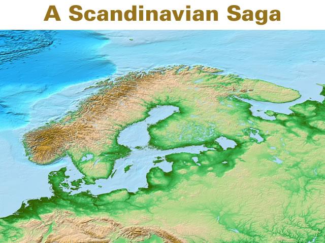 A Scandinavian Saga