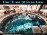 The Three Strikes Law