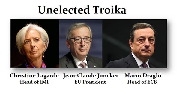 Unelected Troika