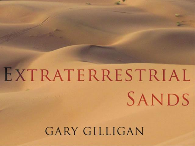 Gary Gilligan - Extraterrestrial Sands