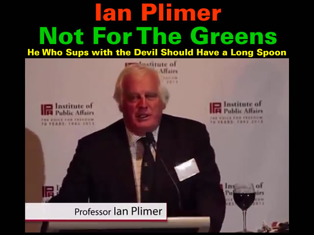 Ian Plimer - Not For The Greens
