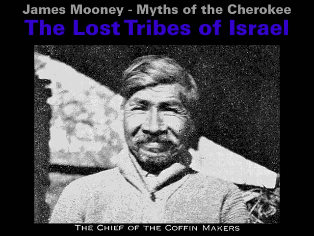myths-of-the-cherokee-the-lost-tribes