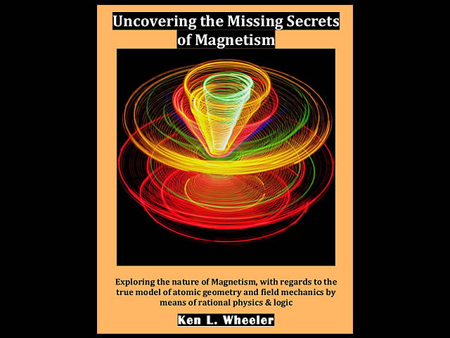 Ken l wheeler the missing secrets of magnetism malagabay ken wheeler fandeluxe Images