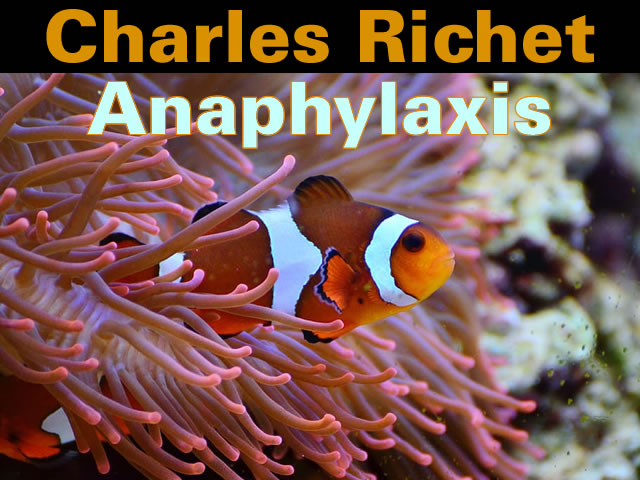 Charles Richet Anaphylaxis